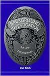 Background Investigation for Law Enforcement