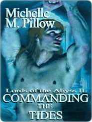 Commanding the Tides by Michelle M. Pillow