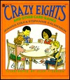 Crazy Eights: And Other Card Games