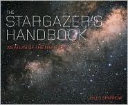 The Stargazer's Handbook An Atlas Of The Night Sky by Giles Sparrow