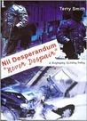 Nil Desperandum: Never Despair - A Biography Of Patsy Feeley