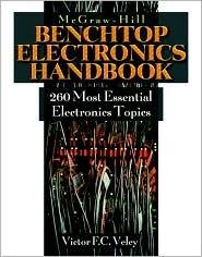 The Benchtop Electronics Handbook: 260 Most Common Popular Electronics