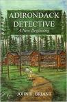 Adirondack Detective, a New Beginning