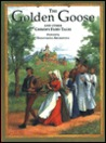 The Golden Goose and Other Grimm's Fairy Tales