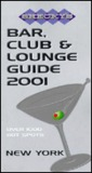 Shecky's Bar, Club And Lounge Guide 2001 New York (Shecky's Bar, Club & Lounge Guide For New York City)