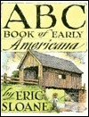 The ABC Book of Early Americana: A Sketchbook of Antiquities and American Firsts