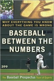Baseball Between the Numbers: Why Everything You Know About the Game is Wrong (ePUB)