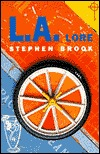 l-a-lore-a-scintillating-exploration-of-los-angeles