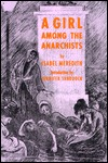 A Girl Among the Anarchists by Isabel Meredith