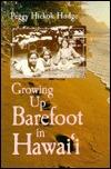 Growing Up Barefoot in Hawaii