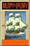Mutiny on the Bounty by Charles Bernard Nordhoff