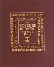 The Anchor Bible Dictionary, Volume 2