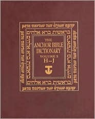 The Anchor Bible Dictionary, Volume 3