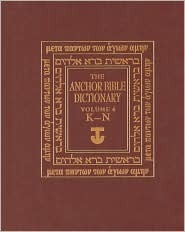 The Anchor Bible Dictionary, Volume 4