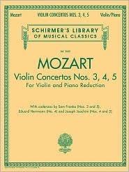 Violin Concertos Nos. 3, 4, 5: For Violin and Piano Reduction