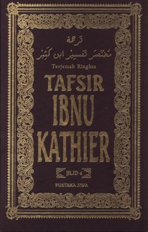 Terjemahan Ringkas Tafsir Ibnu Kathier (Jilid 6)