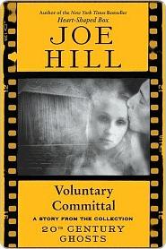 Voluntary Committal by Joe Hill