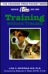 Training Without Trauma by Lisa S. Newman
