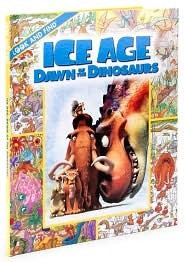 Ice Age Dawn Of The Dinosaur: Look And Find
