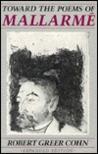 Toward the Poems of Mallarmé