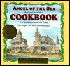 Angel of the Sea Bed and Breakfast Cookbook