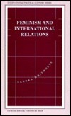 Feminism and International Relations: Towards a Political Economy of Gender in Multilateral Institutions