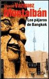 los-pjaros-de-bangkok