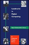 Landmarks in Digital Computing: A Smithsonian Pictorial History