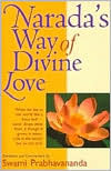 Narada's Way of Divine Love