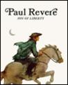 Paul Revere: Son of Liberty