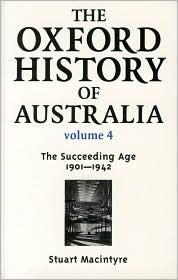 The Oxford History of Australia by Oxford University Press