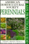 American Horticultural Society Practical Guides: Perennials