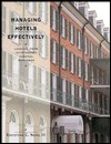 Managing Hotels Effectively: Lessons from Outstanding General Managers