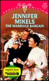 The Marriage Bargain (Silhouette, Special Edition, No. 1168)