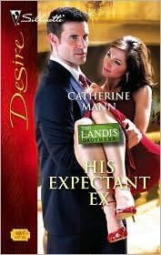 His Expectant Ex by Catherine Mann