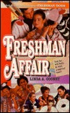 Freshman Affair by Linda A. Cooney