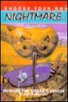 Beware the Snake's Venom (Choose Your Own Nightmare, #2)
