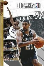 Greatest Stars of the NBA Volume 2: Tim Duncan (Greatest Stars of the NBA #2)