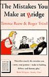 The Mistakes You Make at Bridge