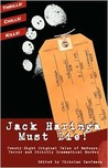 Jack Haringa Must Die!