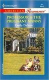 Professor & the Pregnant Nanny