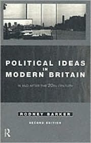 Political Ideas in Modern Britain: In and After the Twentieth Century