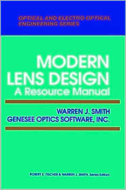 Modern Lens Design: A Resource Manual