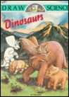 Dinosaurs (Draw Science)