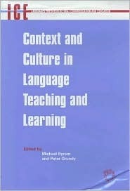 Context and Culture in Language Teaching and Learning