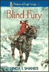 Blind Fury (Wakara of Eagle Lodge #2)