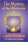 The Mystery of the Menorah ...and the Hebrew Alphabet