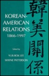 Korean-American Relations by Wayne Patterson