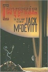 Cryptic: The Best Short Fiction of Jack McDevitt