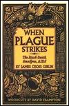 When Plague Strikes by James Cross Giblin